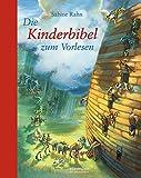 Die Kinderbibel zum Vorlesen (Neuauflage) (Hausbuch)